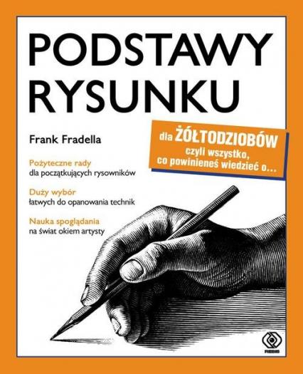 Podstawy rysunku dla żółtodziobów - Frank Fradella | okładka
