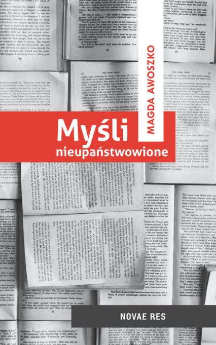Myśli nieupaństwowione - Magda Awoszko | okładka