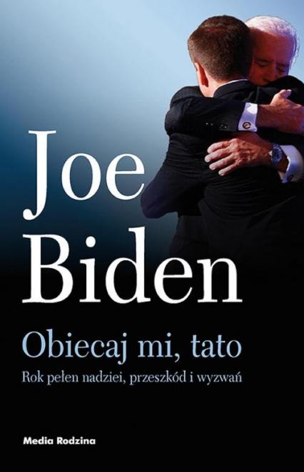 Obiecaj mi, tato - Joe Biden | okładka