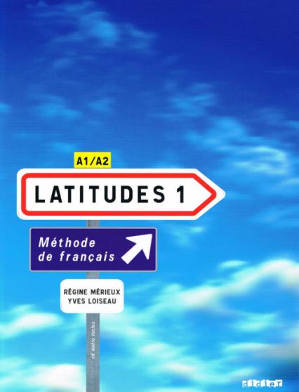 Latitudes 1 podręcznik z płytą CD - Merieux Regine, Loiseau Yves   okładka
