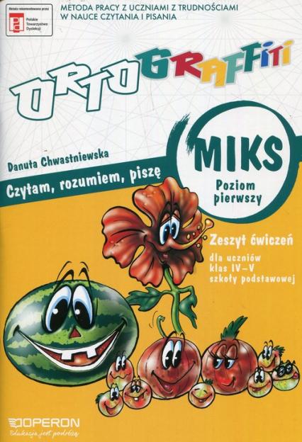 Ortograffiti MIKS Poziom pierwszy Zeszyt ćwiczeń - Danuta Chwastniewska | okładka