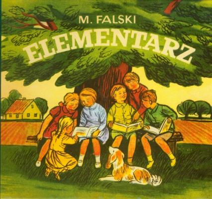 Elementarz reprint z 1971 r. - Marian Falski   okładka