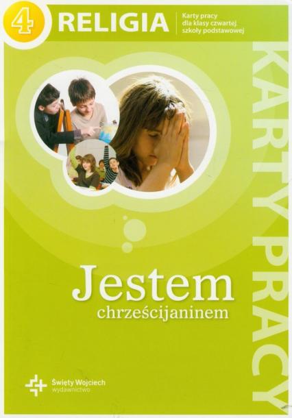 Jestem chrześcijaninem 4 Religia karty pracy Szkoła podstawowa -  | okładka