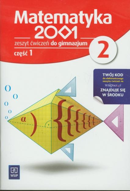 Matematyka 2001 2 Zeszyt ćwiczeń część 1 gimnazjum - zbiorowa Praca | okładka