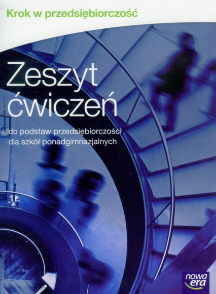 Krok w przedsiębiorczość Zeszyt ćwiczeń Szkoła ponadgimnazjalna - Makieła Zbigniew, Rachwał Tomasz | okładka