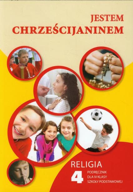 Jestem chrześcijaninem 4 Religia Podręcznik Szkoła podstawowa -  | okładka