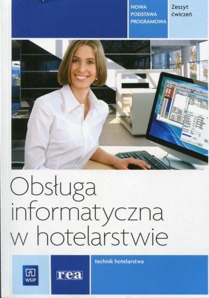 Obsługa informatyczna w hotelarstwie Zeszyt ćwiczeń -  | okładka