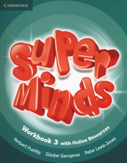 Super Minds 3 Workbook with Online Resources - Puchta Herbert, Gerngross Gunter, Lewis-Jones Peter   okładka