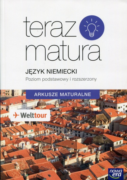 Teraz matura Język niemiecki Arkusze maturalne Poziom podstawowy i rozszerzony -    okładka