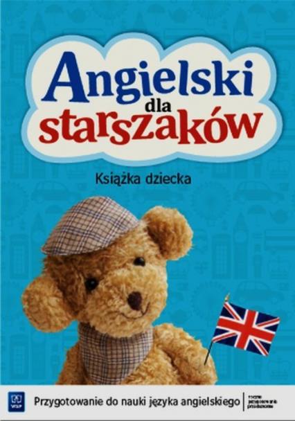Angielski dla starszaków Książka dziecka + CD - Wichrowska Kamila, Wysłowska Olga   okładka