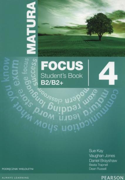 Matura Focus 4 Students Book wieloletni + CD Szkoły ponadgimnazjalne - Kay Sue, Jones Vaughan, Brayshaw Daniel | okładka