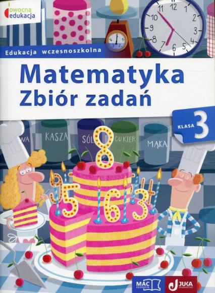 Matematyka 3 Zbiór zadań Edukacja wczesnoszkolna - Beata Sokołowska | okładka