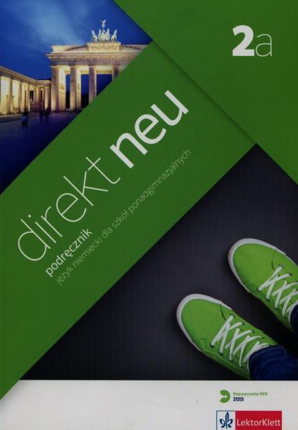 Direkt Neu 2a Podręcznik + CD Szkoła ponadgimnazjalna - Motta Giorgio, Ćwikowska Beata | okładka