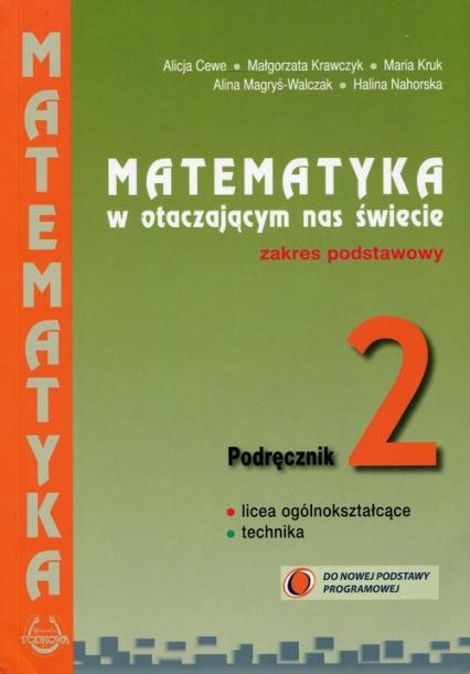 Matematyka w otaczającym nas świecie 2 Podręcznik Zakres podstawowy Szkoła ponadgimnazjalna -    okładka