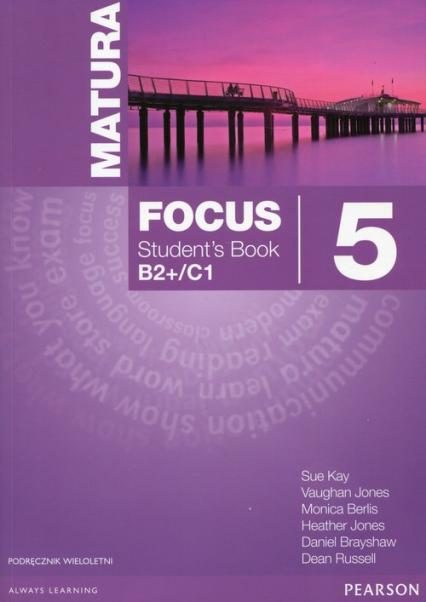 Matura Focus 5 Student's Book + CD mp3 Poziom B2+/C1. Podręcznik wieloletni -  | okładka