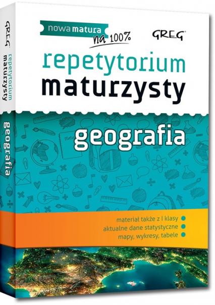 Repetytorium maturzysty Geografia - Agnieszka Łękawa | okładka