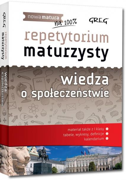 Repetytorium maturzysty Wiedza o społeczeństwie - Olaczek Natalia, Paprocki Krystian, Chłosta-Sikorska Agnieszka | okładka