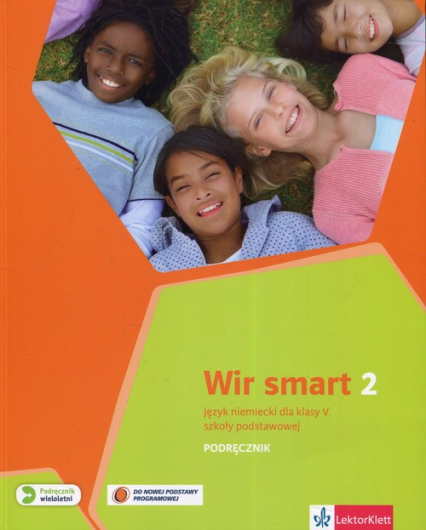 Wir Smart 2 klasa 5 Podręcznik wieloletni + CD Szkoła podstawowa - Motta Giorgio, Książek-Kempa Ewa, Kubicka Aleksandra   okładka