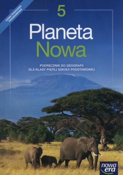 Planeta Nowa 5 Podręcznik Szkoła podstawowa - Szlajfer Feliks, Zaniewicz Zbigniew, Rachwał Tomasz, Malarz Roman   okładka