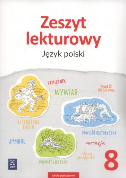Zeszyt lekturowy Język polski 8 Szkoła podstawowa - Ewa Horwath | okładka
