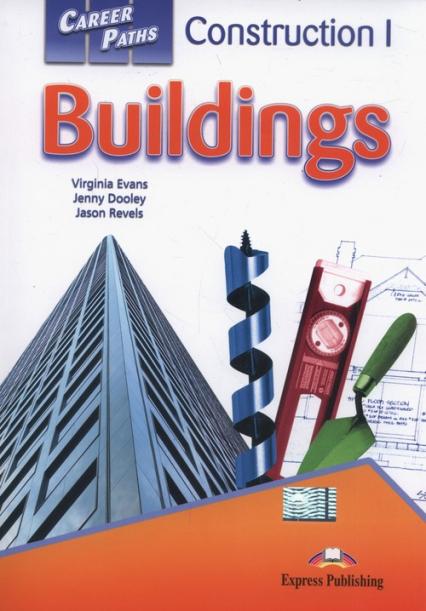 Career Paths Buildings Student's Book + Digibook - Evans Virginia, Dooley Jenny, Revels Jason   okładka