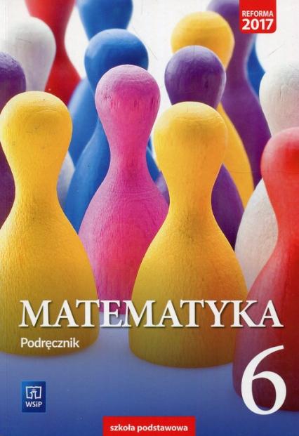 Matematyka 6 Podręcznik Szkoła podstawowa - Dubiecka Anna, Dubiecka-Kruk Barbara, Malicki Tomasz   okładka