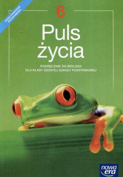 Puls życia Biologia 6 Podręcznik Szkoła podstawowa - Joanna Stawarz   okładka