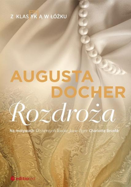Rozdroża Z klas(yk)ą w łóżku - Augusta Docher | okładka