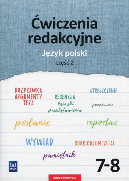 Ćwiczenia redakcyjne 7-8 Język polski Część 2 Szkoła podstawowa - Surdej Beata, Surdej Andrzej | okładka