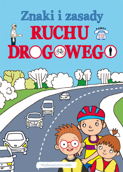 Znaki i zasady ruchu drogowego -  | okładka