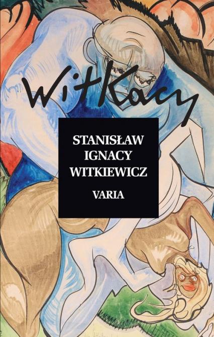 Varia - Witkiewicz Stanisław Ignacy | okładka
