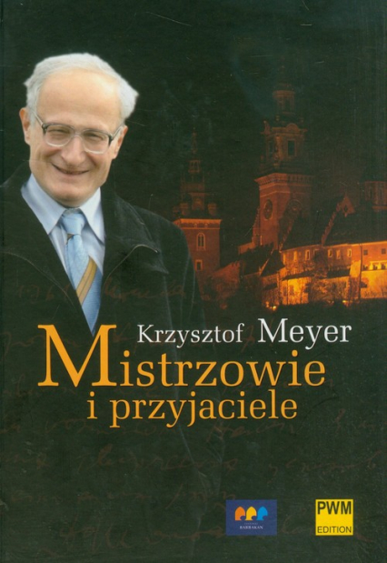 Mistrzowie i przyjaciele - Krzysztof Meyer   okładka