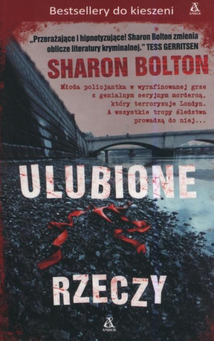 Ulubione rzeczy - Sharon Bolton | okładka