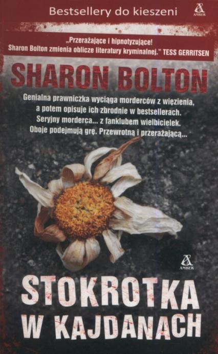 Stokrotka w kajdanach - Sharon Bolton | okładka