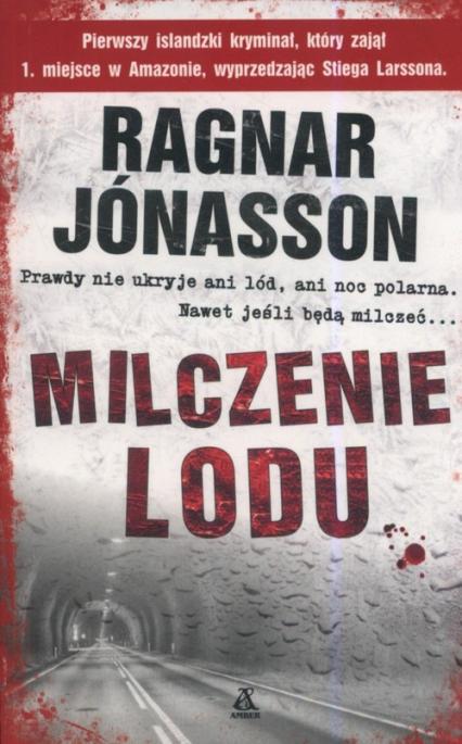 Milczenie lodu - Ragnar Jonasson | okładka