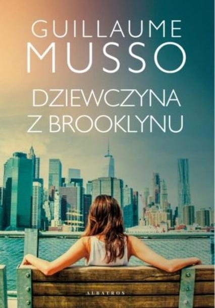Dziewczyna z Brooklynu - Guillaume Musso   okładka