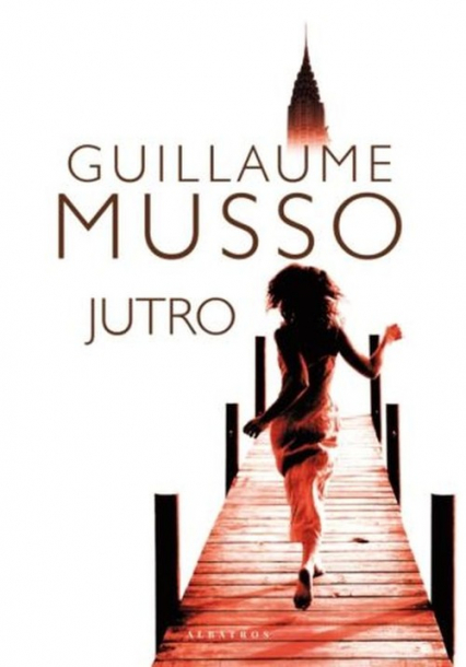 Jutro - Guillaume Musso | okładka