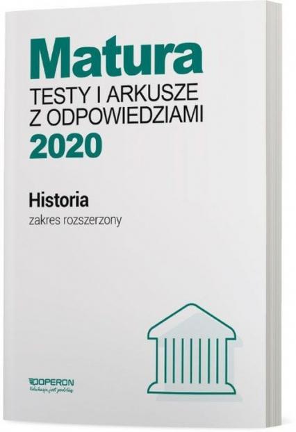 Historia Matura 2020 Testy i arkusze z odpowiedziami Zakres rozszerzony Szkoła ponadgimnazjalna - Tulin Cezary, Kubicka Beata, Smuda Marek | okładka