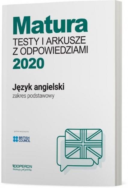 Język angielski Matura 2020 Testy i arkusze z odpowiedziami Zakres podstawowy Szkoła ponadgimnazjalna - Roda Magdalena, Tracz-Kowalska Anna | okładka