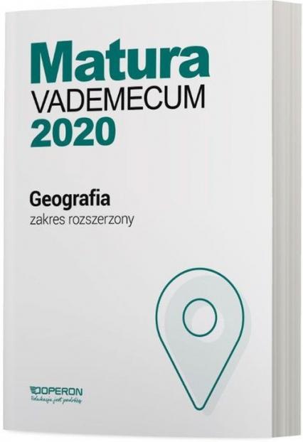 Geografia Matura 2020 Vademecum Zakres rozszerzony Szkoła ponadgimnazjalna - Stasiak Janusz, Zaniewicz Zbigniew | okładka