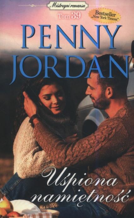 Uśpiona namiętność - Penny Jordan | okładka