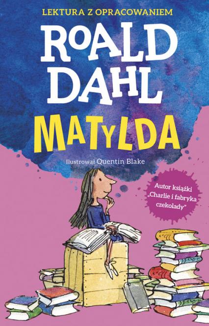 Matylda Lektura z opracowaniem - Roald Dahl | okładka