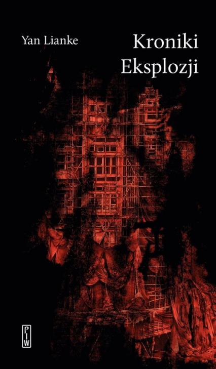 Kroniki Eksplozji - Yan Lianke | okładka