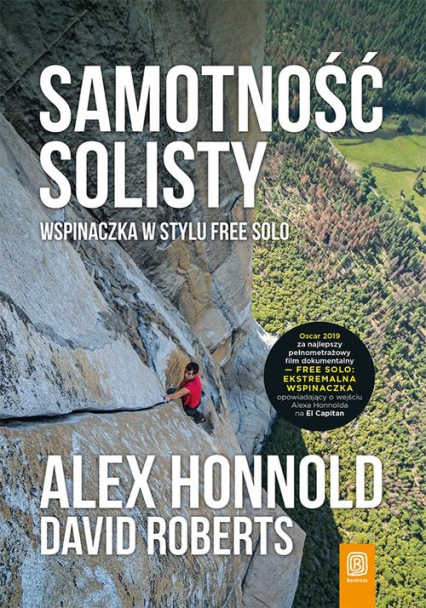 Samotność solisty Wspinaczka w stylu free solo - Honnold Alex, Roberts David | okładka