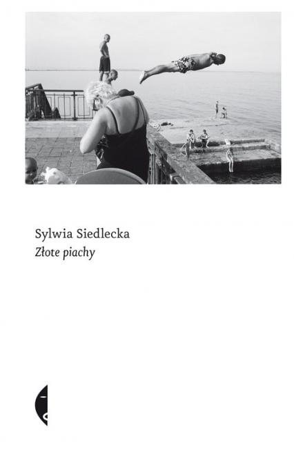 Złote piachy - Sylwia Siedlecka | okładka
