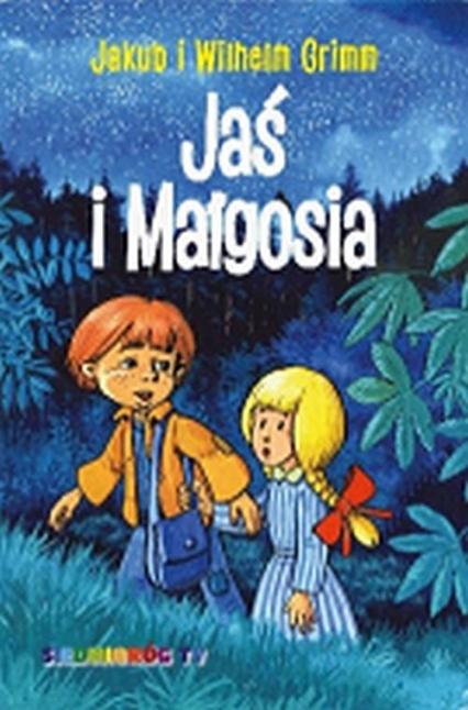Jaś i Małgosia - Tamara Michałowska (oprac.) | okładka
