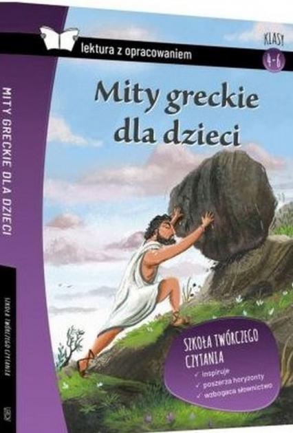 Mity greckie dla dzieci Lektura z opracowaniem -    okładka