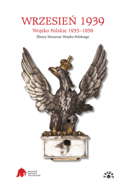 Wrzesień 1939 Wojsko Polskie 1935-1939. Zbiory Muzeum Wojska Polskiego -  | okładka