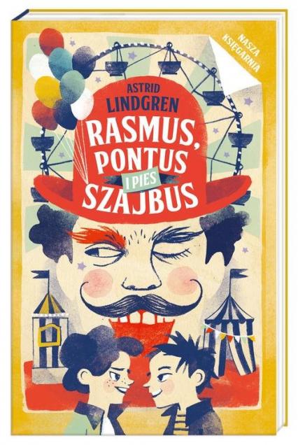 Rasmus, Pontus i pies Szajbus - Astrid Lindgren   okładka