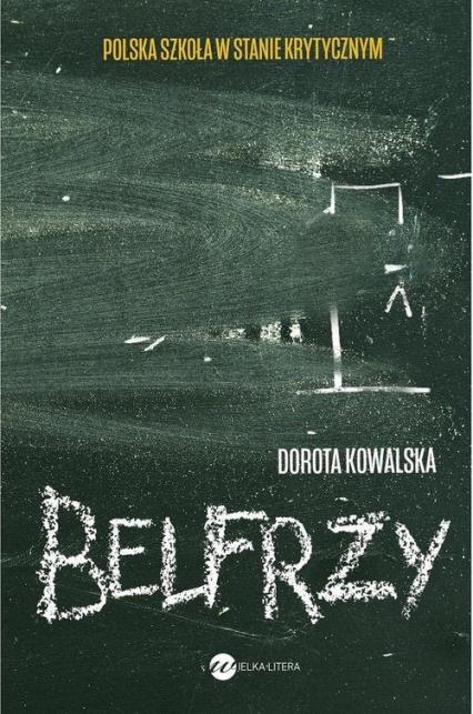 Belfrzy - Dorota Kowalska | okładka